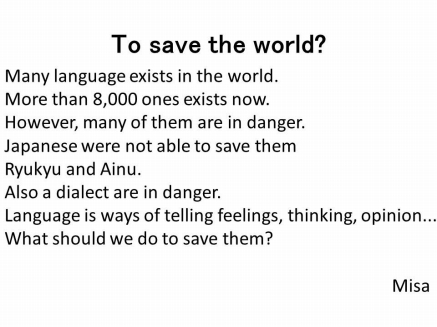 To save the world?