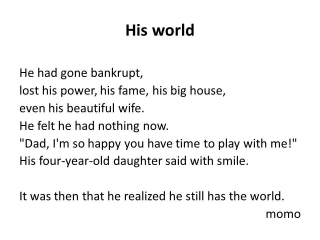 His world