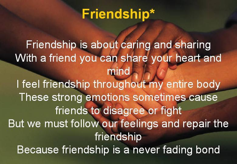 a short essay on friendship Friends bind people in a bond of love, mutual trust, understanding and loyalty friendship is a relationship which involves mutual self respect, trust, loyalty and affection good friends enjoy each others company, share the same interests and are loyal to each other a friend is some one, who.